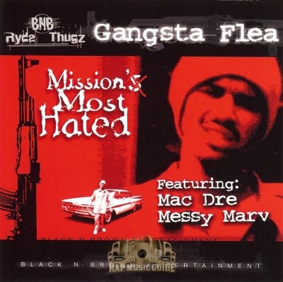 Gangsta Flea - Mission's Most Hated