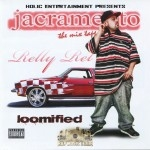 Relly Rel - Loomified: Jacramento The Mix Tape