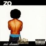 Zo - Mic Dreams