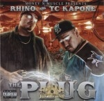 Rhino And TC Kapone - The Plug