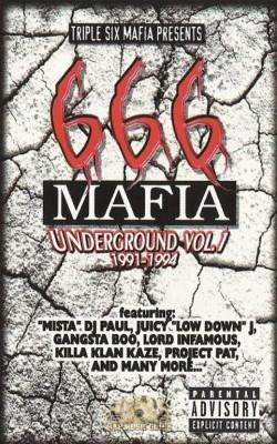 666 Mafia - Underground Vol. 1