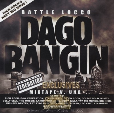 Battle Locco - Dago Bangin