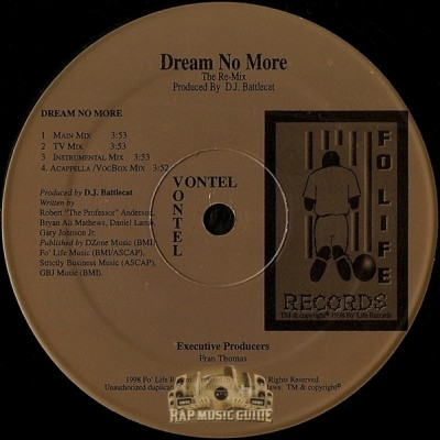 Vontel - Dream No More Remix / Ghetto Life Remix