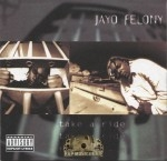 Jayo Felony - Take A Ride