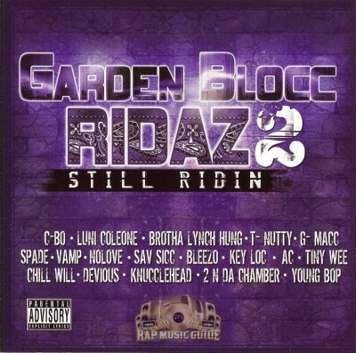 Garden Blocc Ridaz 2 - Still Ridin
