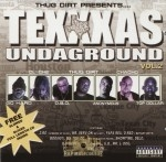 Thug Dirt Presents - Texxxas Undaground Vol. 2