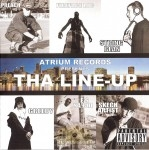 Atrium Records Presents - Tha Line-Up