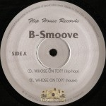 B-Smoove - Whose On Top?