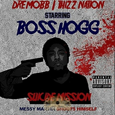 Boss Hogg - Suicide Mission: Messy Marvin Shoots Himself