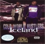 Cold World Hustlers - Iceland