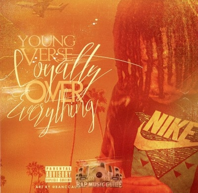 Young Verse - Loyalty Over Everything