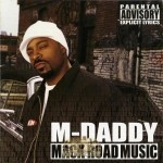 M-Daddy - Mack Road Music