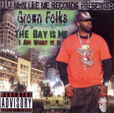 Grown Folks - The Bay Is Me