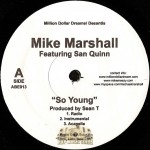 Mike Marshall - So Young / Tryin Na Leave Wit Somethin