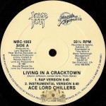 Ace Lord Chillers - Living In A Cracktown