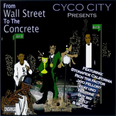 Cyco City - From Wall Street To The Concrete