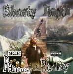 Shorty Pimpish - Fantasy 2 Reality