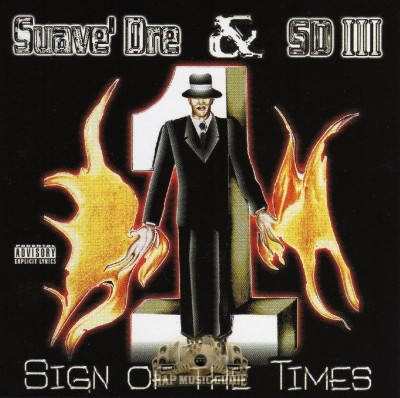 Suave Dre & SD III - Sign Of The Times