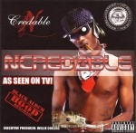 Ncredable - As Seen On TV! Black Album Hood Music