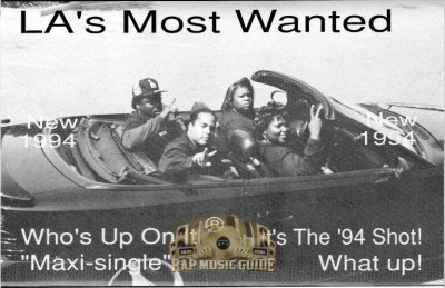L.A's Most Wanted - Who's Up On It