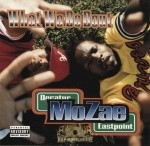 Mozae - What We Be Bout