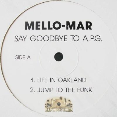 Mello-Mar - Say Goodbye To A.P.G.