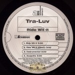 Tra-Luv - Ride Wit It/ Rock Dat Body