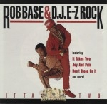 Rob Base & DJ E-Z Rock - It Takes Two