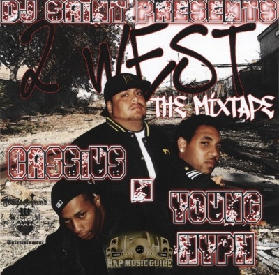 Cassius N Young Hyph - 2 West The Mixtape