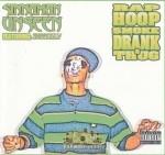 Sinnaman Unseen - Rap, Hoop, Smoke, Drank & Thug