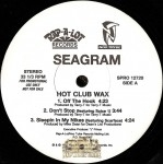 Seagram - Hot Club Wax