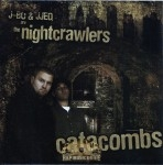 The Nightcrawlers - Catacombs
