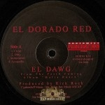 Eldorado Red - El Dawg / Mafia Rules