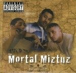 The Mortal Miztuz - The Mortal Miztuz