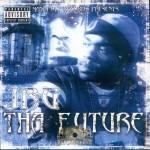 JRG - Tha Future