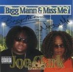 Bigg Mann & Miss Me' - Joe Clark