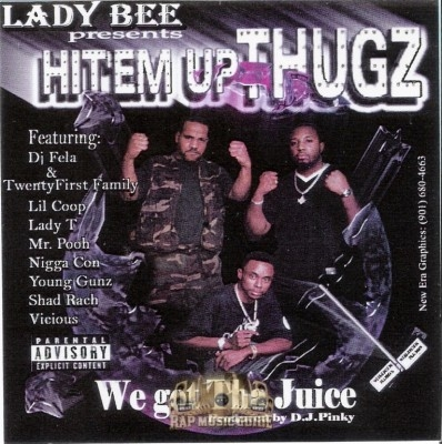 Hit'em Up Thugz - We Got Tha Juice