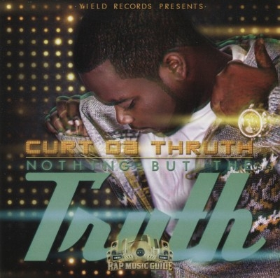 Curt Da Truth - Nothing But The Truth