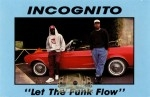 Incognito - Let the Funk Flow