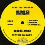 Dre-Mo - Watch Ya Back
