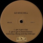 AZ Mike Mill - Get It Get It