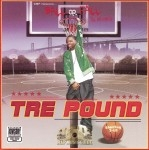 Tre Pound - Ball Or Fall The Mixtape