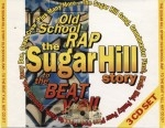 The Sugar Hill Story: Old School Rap - To The Beat Y'all