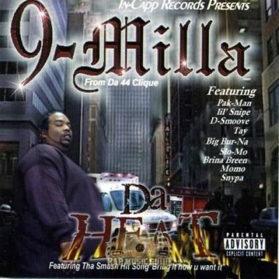 9-Milla - Da Heat
