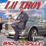 Lil Troy - Back To Ballin