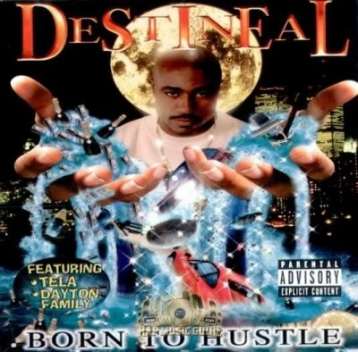 Destineal - Born To Hustle