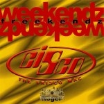 Cisco The Frisco Mac - Weekendz Freekendz