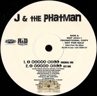 J & The Phatman - I Wanna Roll