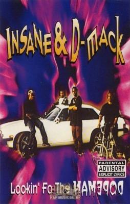 Insane & D-Mack - Lookin' Fo The Dopeman