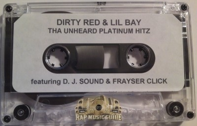 Dirty Red & Lil Bay - The Unheard Platinum Hitz